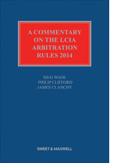 Commentary on the LCIA Arbitration Rules 2014, A