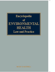 Encyclopedia of Environmental Health Law and Practice