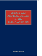 Energy Law and Regulation in the European Union