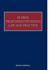 Global Telecommunications Law and Practice