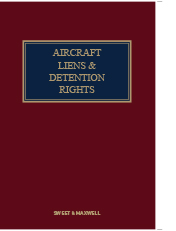 Aircraft Liens and Detention Rights