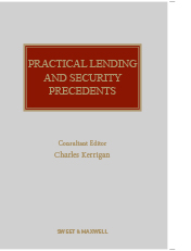 Practical Lending and Security Precedents