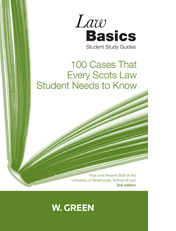100 Cases that Every Scots Law Student Needs to Know LawBasics