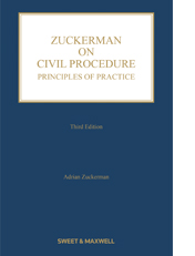Zuckerman on Civil Procedure: Principles of Practice