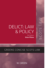 Delict: Law and Policy