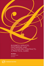 Business Services, Partnering and Outsourcing Contracts: A Practical Guide