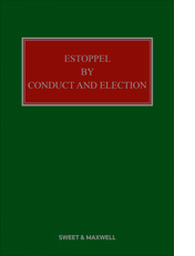 Estoppel by Conduct and Election