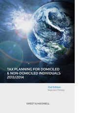 Tax Planning for Domiciled and Non-Domiciled Individuals 2013/2014