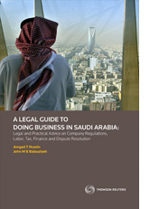 Legal Guide to Doing Business in Saudi Arabia, A