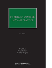 UK Merger Control: Law & Practice