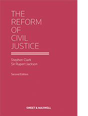 Reform of Civil Justice, The