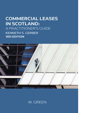 Commercial Leases in Scotland: A Practitioner's Guide
