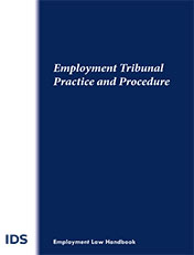 IDS Employment Tribunal Practice & Procedure 2018