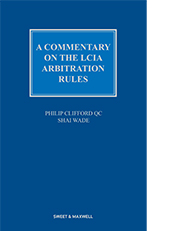 Commentary on the LCIA Arbitration Rules, A