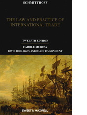 Schmitthoff: The Law and Practice of International Trade