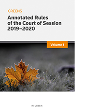 Greens Annotated Rules of the Court of Session 2019/20