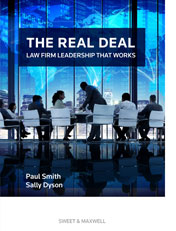 The Real Deal: Law Firm Leadership That Works