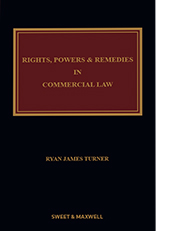 Rights, Powers and Remedies in Commercial Law