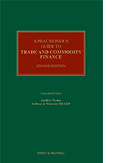 A Practitioner's Guide to Trade and Commodity Finance