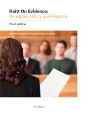 Raitt on Evidence: Principles, Policy and Practice