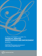 Practitioner's Guide to Financial Services Investigations and Enforcement, A