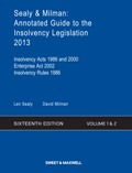 Sealy & Milman: Annotated Guide to the Insolvency Legislation 2013