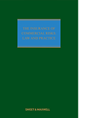 Insurance of Commercial Risks: Law and Practice, The