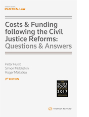 Costs & Funding following the Civil Justice Reforms