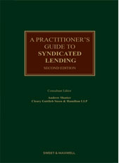 Practitioner's Guide to Syndicated Lending, A